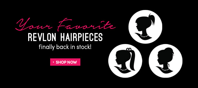 Revlon Hairpieces back in stock!